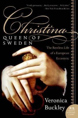 Christina, Queen of Sweden by Veronica Buckley image