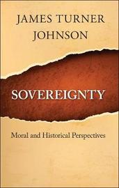 Sovereignty by James Turner Johnson