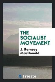 The Socialist Movement by J. Ramsay Macdonald image