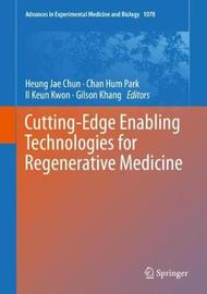 Cutting-Edge Enabling Technologies for Regenerative Medicine image
