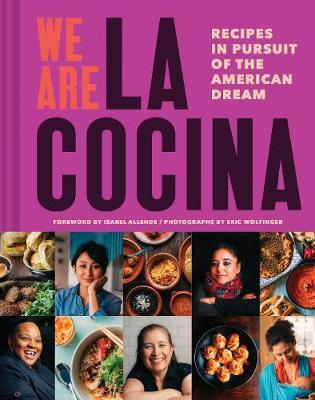 We Are La Cocina by Caleb Zigas