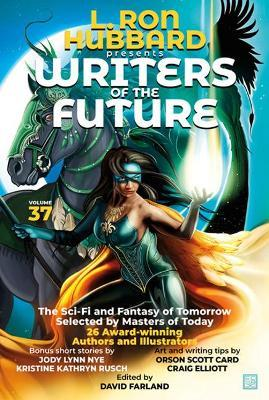 L. Ron Hubbard Presents Writers of the Future Volume 37 by L.Ron Hubbard
