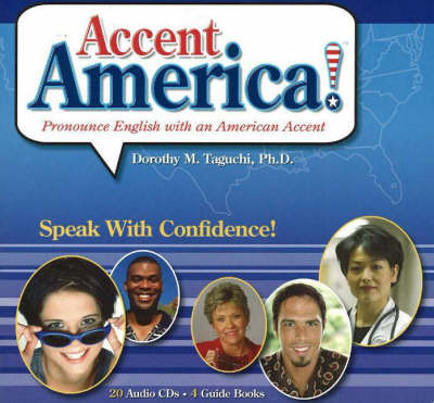 Accent America!: Pronounce English with an American Accent by Dorothy Taguchi image