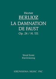 La Damnation de Faust, Op. 24 - Vocal Score