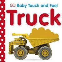 Baby Touch and Feel: Trucks by DK image