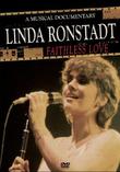 Linda Ronstadt - Faithless Love: A Musical Documentary on DVD