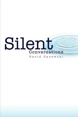 Silent Conversations by David Cysewski image