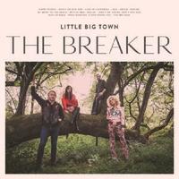 The Breaker The Breaker by Little Big Town