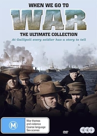 When We Go To War - Ultimate Collection (Anzac Edition) on DVD