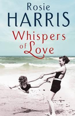 Whispers of Love by Rosie Harris
