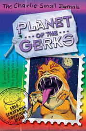 Charlie Small Journals #09: Planet of the Gerks by Charlie Small image