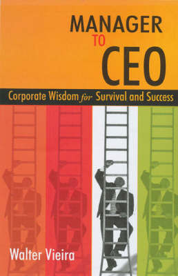 Manager to CEO by Walter Vieira