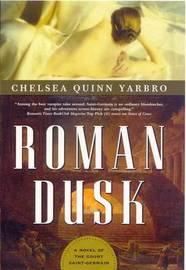 Roman Dusk by Chelsea Quinn Yarbro image