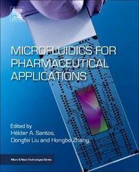 Microfluidics for Pharmaceutical Applications