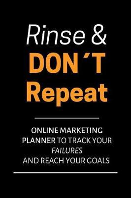 Online Marketing Planner Rinse and Don't Repeat by David J Barnett Publishing