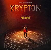 Krypton - Season 1 Soundtrack by OST/Pinar Toprak