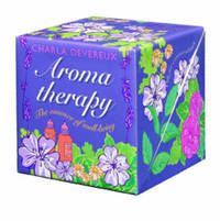 Aromatherapy by Charla Devereux