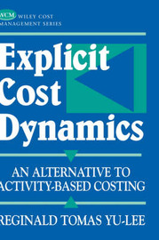 Explicit Cost Dynamics by Reginald Tomas Yu-Lee image