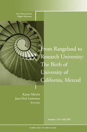 From Rangeland to Research University: The Birth of the University of California, Merced: Fall 2007 by Higher Education (HE) image