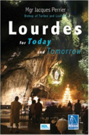 Lourdes for Today and Tomorrow by Jacques Perrier image