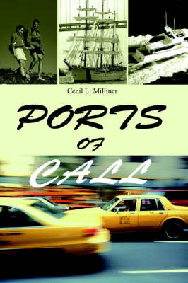 Ports of Call by Cecil , L. Milliner image