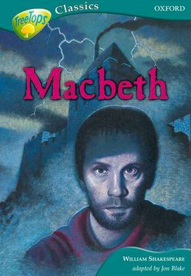 Oxford Reading Tree: Level 16B: Treetops Classics: MacBeth by William Shakespeare image