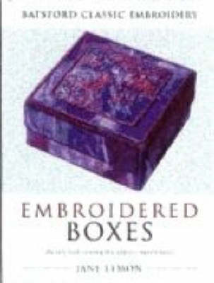 Embroidered Boxes by Jane Lemon