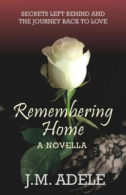 Remembering Home: A Novella by J M Adele image