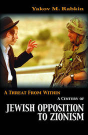 A Threat from Within by Yakov M Rabkin image