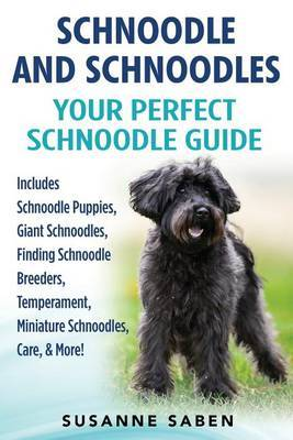 Schnoodle and Schnoodles by Susanne Saben