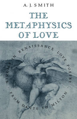 The Metaphysics of Love by Albert James Smith image