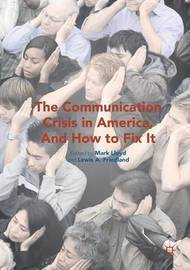 Communication Crisis in America, and How to Fix It (2016) image