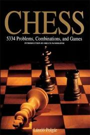 Chess: 5334 Problems, Combinations and Games by Laszlo Polgar
