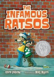 The Infamous Ratsos by Kara LaReau