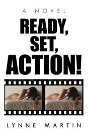 Ready, Set, Action! by Lynne Martin