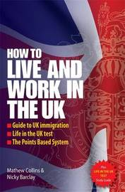 How to Live and Work In The UK 2e by Mathew Collins image