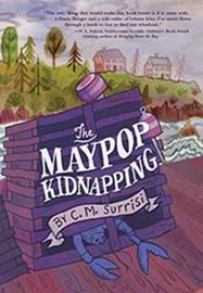 A Quinnie Boyd Mystery: The Maypop Kidnapping by C M Surrisi