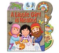 A Little Girl is Healed by Karen Williamson