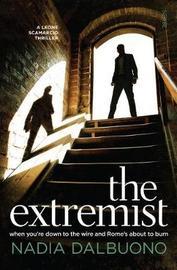 The Extremist by Nadia Dalbuono
