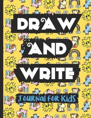 Draw and Write Journal for Kids by Janice H McKlansky Publishing