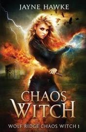 Chaos Witch by Jayne Hawke image