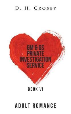 GM & GS Private Investigation Service by D H Crosby image