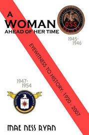 A Woman Ahead of Her Time by Mae Ness Ryan image