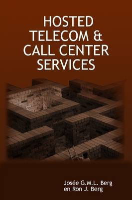 Hosted Telecom & Call Center Services by Josee G.M.L. Berg image