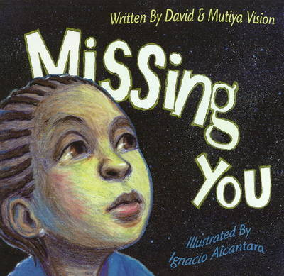 Missing You by David Vision