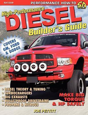 High-Performance Diesel Builder's Guide by Joe Pettitt