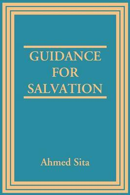 Guidance for Salvation by Ahmed Sita image