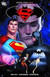 Superman & Batman by Paul Levitz