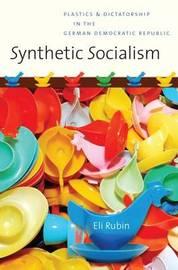 Synthetic Socialism by Eli Rubin