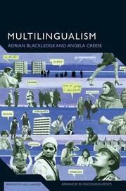Multilingualism by Adrian Blackledge